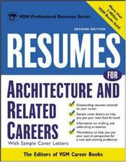 Cover of: Resumes for Architecture and Related Careers (Professional Resumes Series) | Editors of VGM Career Books