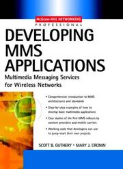Cover of: Developing MMS applications | Scott B. Guthery