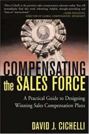 Cover of: Compensating the Sales Force | David J. Cichelli