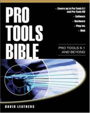 Cover of: Pro Tools bible | David Leathers