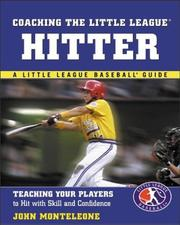 Cover of: Coaching the Little League® Hitter | John Monteleone
