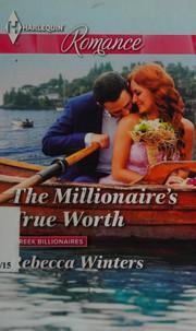 Millionaire's True Worth