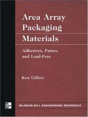 Cover of: Area array packaging materials | Ken Gilleo
