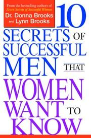 Cover of: Ten Secrets of Successful Men That Women Want to Know | Lynn Brooks