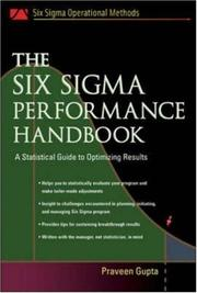 Cover of: The Six Sigma Performance Handbook (Six Sigma Operational Methods) | Praveen Gupta