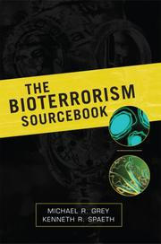 Cover of: The bioterrorism sourcebook