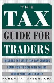 Cover of: The Tax Guide for Traders | Robert A. Green