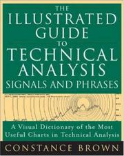 Cover of: The illustrated guide to technical analysis signals and phrases | Constance M. Brown