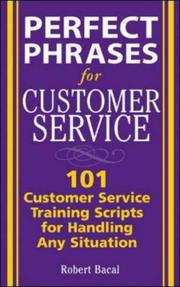 Cover of: Perfect phrases for customer service | Robert Bacal