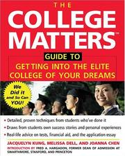 Cover of: College Matters Guide to Getting Into the Elite College of Your Dreams | Jacquelyn Kung