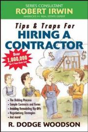 Cover of: Tips & Traps for Hiring a Contractor (Tips & Traps) | R. Dodge Woodson