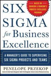 Cover of: Six Sigma for Business Excellence | Penelope Przekop