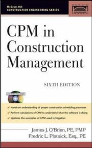 CPM in construction management by James Jerome O'Brien