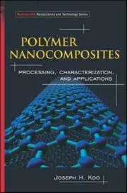 Cover of: Polymer Nanocomposites (Mcgraw-Hill Nanoscience and Technology Series) | Joseph H Koo