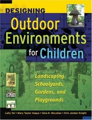 Cover of: Designing Outdoor Environments for Children | Lolly Tai