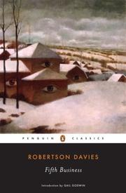 the search for self identity in fifth business by robertson davies Fifth business (deptford trilogy) [robertson davies, gail godwin] fifth business is davies's masterwork fifth business has sometimes been read as an allegory of canada's struggle for recognition and identity.