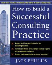 Cover of: How to Build a Successful Consulting Practice | Jack Phillips