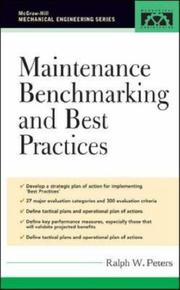 Cover of: Maintenance Benchmarking and Best Practices | Ralph W Peters