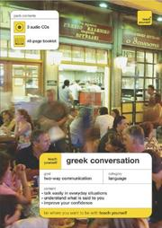 Cover of: Teach Yourself Greek Conversation (3CDs + Guide) (Teach Yourself Conversation) | Dennis Couniacis