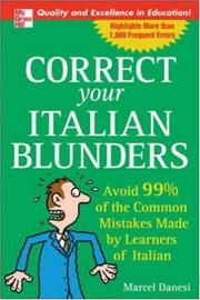 Cover of: Correct Your Italian Blunders: avoid 99% of the common mistakes made by learners of Italian