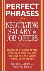 Cover of: Perfect Phrases for Negotiating Salary and Job Offers | Shahbaz Ahmad, Nanette F. DeLuca