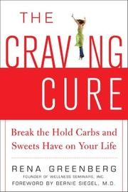 Cover of: The Craving Cure | Rena Greenberg