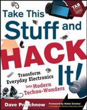 Cover of: Take This Stuff and Hack It! | Dave Prochnow