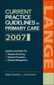 Cover of: Current Practice Guidelines in Primary Care | Ralph Gonzales