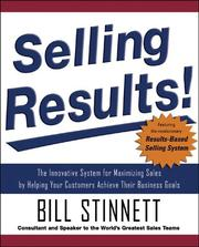Cover of: Selling Results! | Bill Stinnett