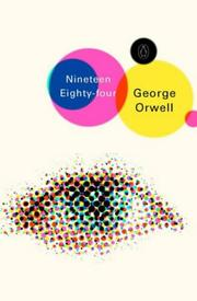 Cover of: Nineteen Eighty-four (Penguin Modern Classics) by George Orwell