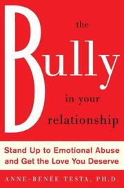 Cover of: The Bully in Your Relationship