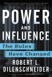 Cover of: Power and Influence | Robert L. Dilenschneider