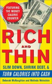 Cover of: Rich and Thin: How to Slim Down, Shrink Debt, and Turn Calories Into Cash