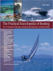 Cover of: The Practical Encyclopedia of Boating | John Vigor