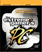 Cover of: The extreme gamer's PC