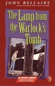 Cover of: The Lamp from the Warlock's Tomb (Anthony Monday Mystery)