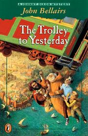 Cover of: The Trolley to Yesterday