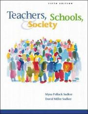 Teachers, schools, and society by Myra Sadker