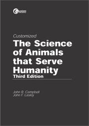 Cover of: The Science of Animals that Serve Humanity | John R. Campbell