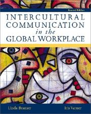 Cover of: Intercultural communication in the global workplace | Linda Beamer