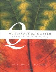 Cover of: Questions that matter | Miller, Ed. L.