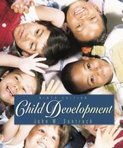 Cover of: Child Development with Free Making the Grade Student CD-ROM | John W. Santrock