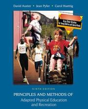 Cover of: Principles and Methods of Adapted Physical Education and Recreation with Gross Motor Activities for Small Children With Special Needs and PowerWeb | David Auxter