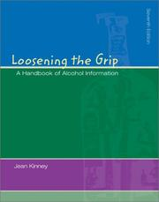 Loosening the grip by Jean Kinney