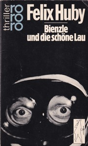 Cover of: Bienzle Und Die Schone Lau by Huby