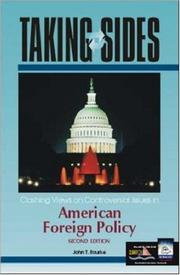 Cover of: Taking Sides: Clashing Views on Controversial Issues in American Foreign Policy (Taking Sides : Clashing Views on Controversial Issues in American Foreign Policy)