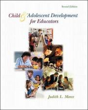 Cover of: Child and Adolescent Development for Educators with Free Making the Grade CD-ROM | Judith Meece