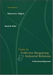 Cover of: Cases in collective bargaining & industrial relations