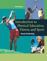 Cover of: Introduction to physical education, fitness, and sport