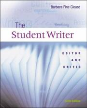 Cover of: The Student Writer: editor and critic